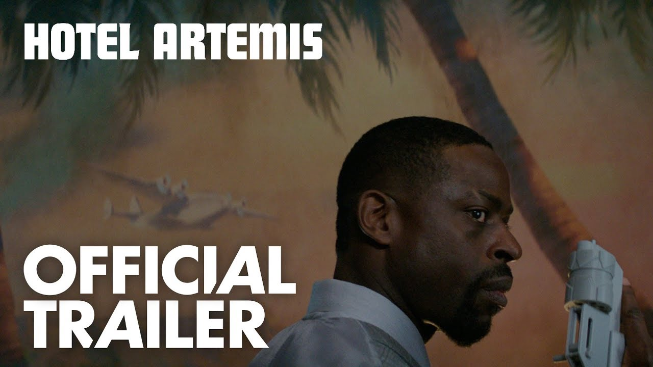 Hotel Artemis | Official Trailer [HD] | Global Road Entertainment