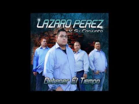 Lazaro Perez Y Su Conjunto - Hoy Te Soñe