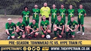 Pre-Season Friendly #1 - 2020/21 Highlights: Townmead FC vs. Hype Train FC