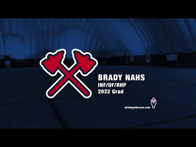 Michigan Braves Showcase 2020 Brady Nahs
