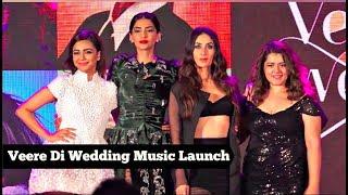 Veere Di Wedding Music Launch Full Video   Kareena Kapoor Khan, Sonam Kapoor