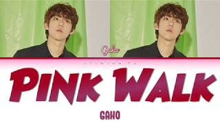 No copyright infringement intended! this song and picture do not belong to me. all rights deserved gaho, plt planetarium records. #gaho #가호 #pinkwalk