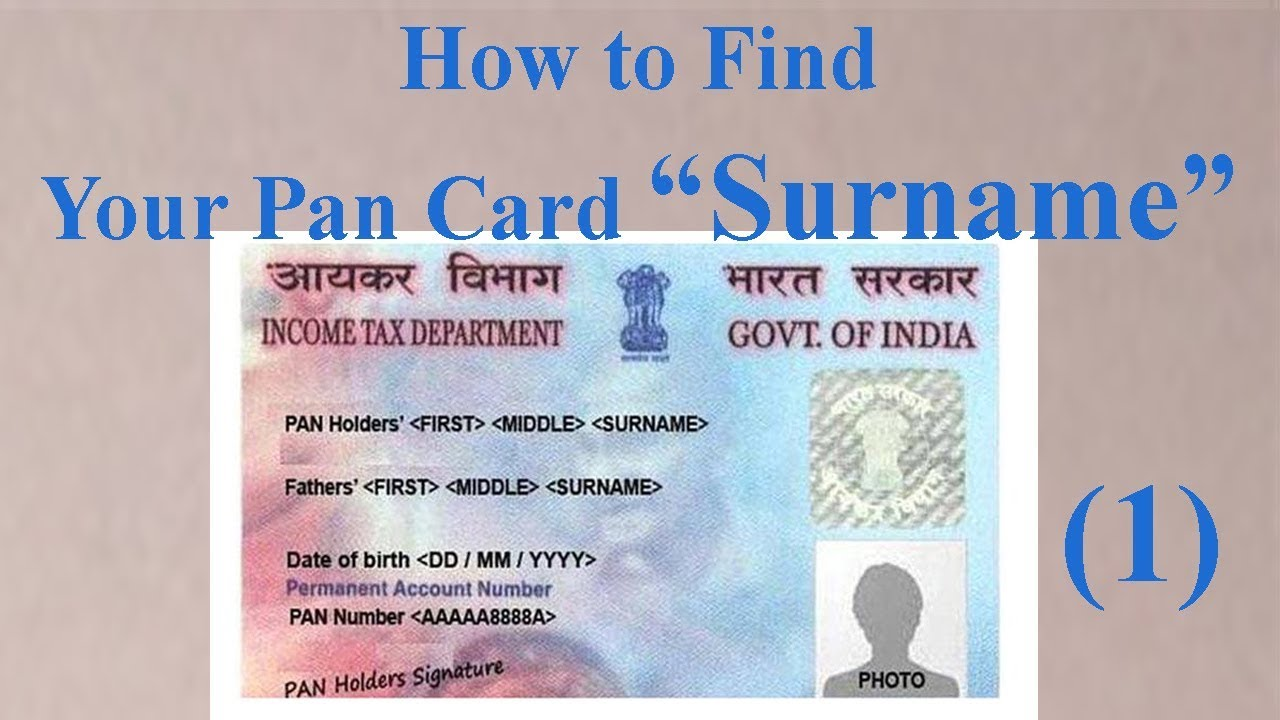 how to find sur name in pan card pan card surname problem
