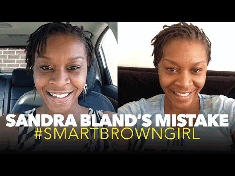 #SandraBland's Mistake | #SmartBrownGirl | Jouelzy