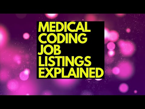MEDICAL CODING JOB LISTINGS EXPLAINED OUTPATIENT, BILLING, PROFEE, RECORDS MANAGEMENT