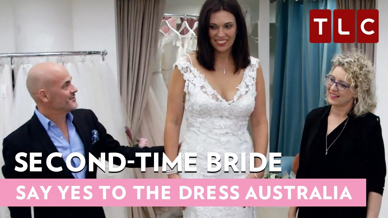 Second Time Bride Say Yes To The Dress Australia Bride Day