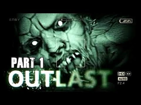 Outlast Gameplay Walkthrough Let's Play Part 1