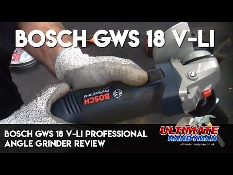 Bosch GWS 18 V-LI Professional Angle Grinder Review