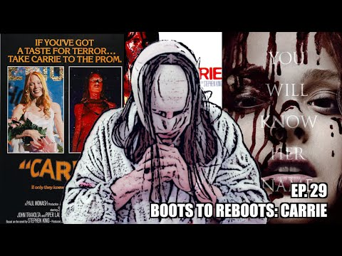 Boots To ReBoots: Carrie 2013 Remake Review