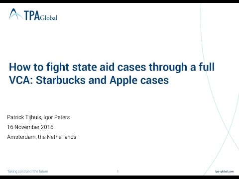 "How to fight State Aid cases through a full ""value chain analysis"" - the Starbucks and Apple cases?"