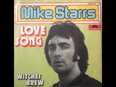 Mike Starrs – Love Song