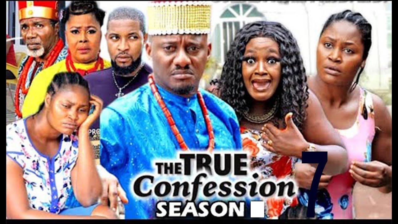 Download THE TRUE CONFESSION SEASON 7 - (New Movie) Yul Edochie 2020 Latest Nigerian Nollywood Movie Full HD