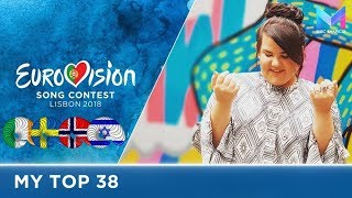 Eurovision 2018 - MY TOP 38 (so far) | & comments
