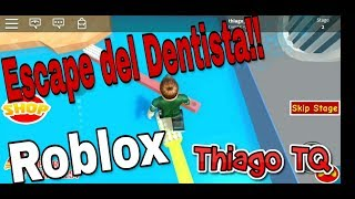 Escape del Dentista en Roblox | Escape the Dentist Obby | Thiago TQ