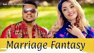 MARRIAGE FANTASY SEASON 1 - Ken Erics New Movie 2019 Latest Nigerian Nollywood Movie Full HD