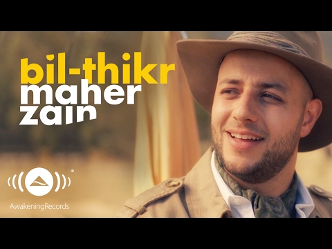 Maher Zain - BilThikr | ماهر زين - بالذكر
