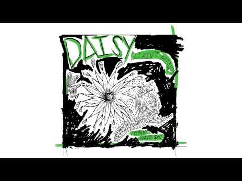 Psychic Wave - Daisy (It Ain't Mine)