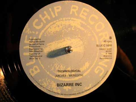 Bizarre Inc - Technological