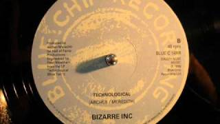 Bizarre Inc - Technological