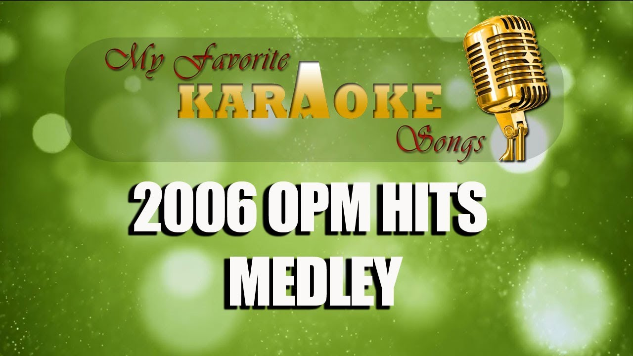 Download 2006 OPM HITS MEDLEY