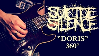 Suicide Silence - Doris [cover by me] 360° VIDEO