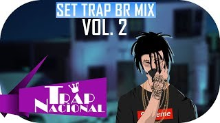 SET TRAP BR MIX - 10 FAIXAS (VOL. 2)