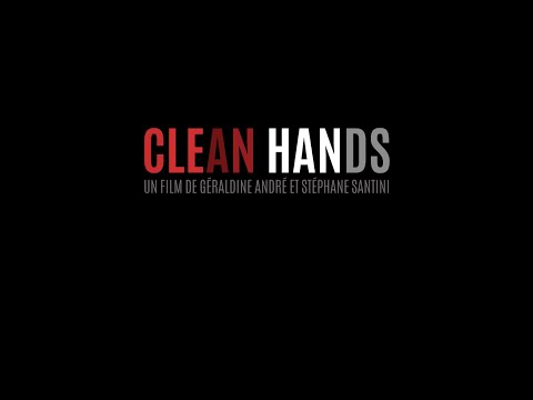 Bande-annonce CLEAN HANDS - Sélection officielle FIFDH