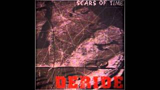 Watch Deride Scars Of Time video