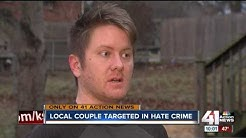 Gay couple targeted with hate crime in south KC