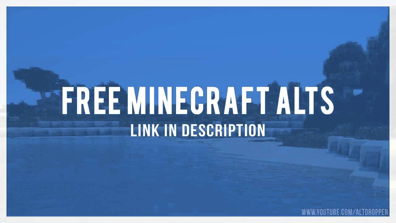 Minecraft Alt List Pastebin 2018