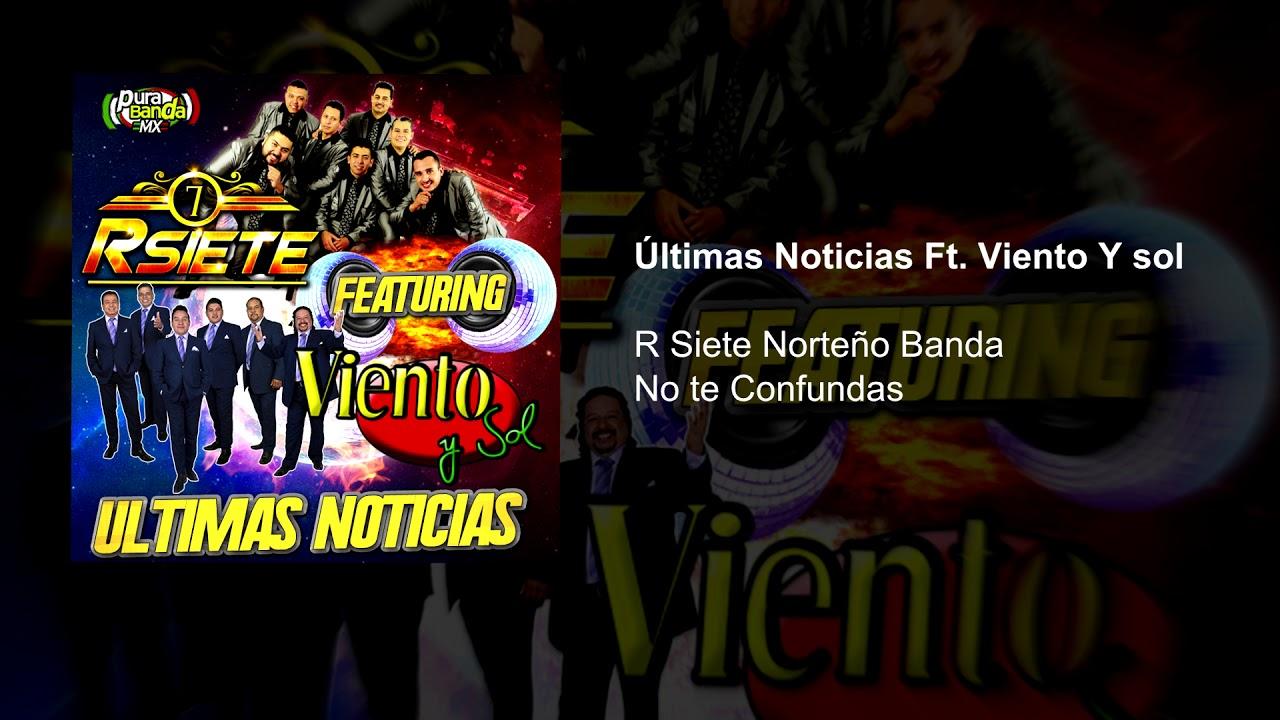 R Siete Norteño Banda - Últimas Noticias ft Viento y Sol