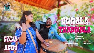 Unnala Thannala Gana Song | Full Song | Gana Achu | Bennet | Sing In The Rain