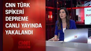CNN TÜRK spikeri depreme canlı yayında yakalandı 26 09 2019