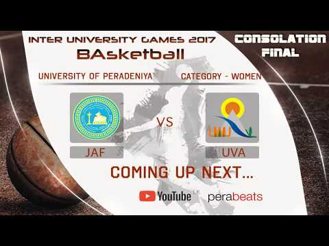 Inter University Games 2017 - Basketball  Day 04 CONSOLATION FINALS (UVA VS JAF) WOMEN