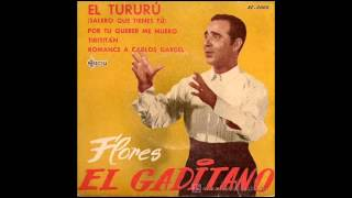 Flores el Gaditano - Romance a Carlos Gardel (Romance - Canción) (1961)