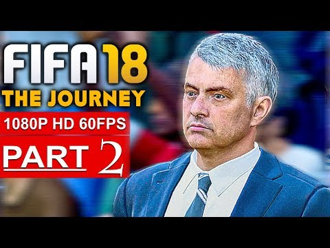 FIFA 18 THE JOURNEY Gameplay Walkthrough Part 2 [1080p HD 60FPS] - No Commentary (FULL GAME)