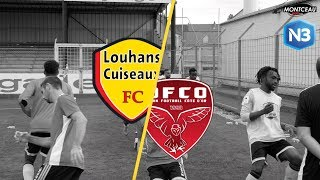 NATIONAL 3 Louhans-Cuiseaux FC / Dijon FCO B