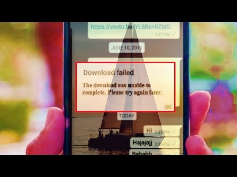 How To Fix Download Failed Error Of Whatsapp In Android