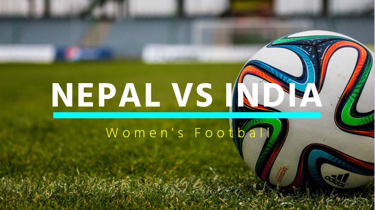 Nepal Vs India Football Live Streaming Youtube