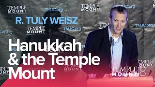 "R. Tuly Weisz ""Hanukkah & the Temple Mount"" 