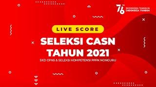::LIVE SCORE SKD CPNS 2021 TILOK MANDIRI KEMENTERIAN AGAMA - IAIN BUKITTINGGI - 22 OKTOBER 2021