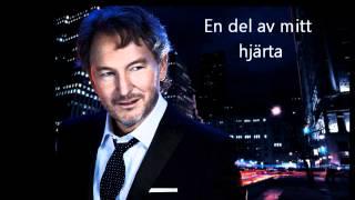 Tomas Ledin - En del av mitt hjärta (lyrics)