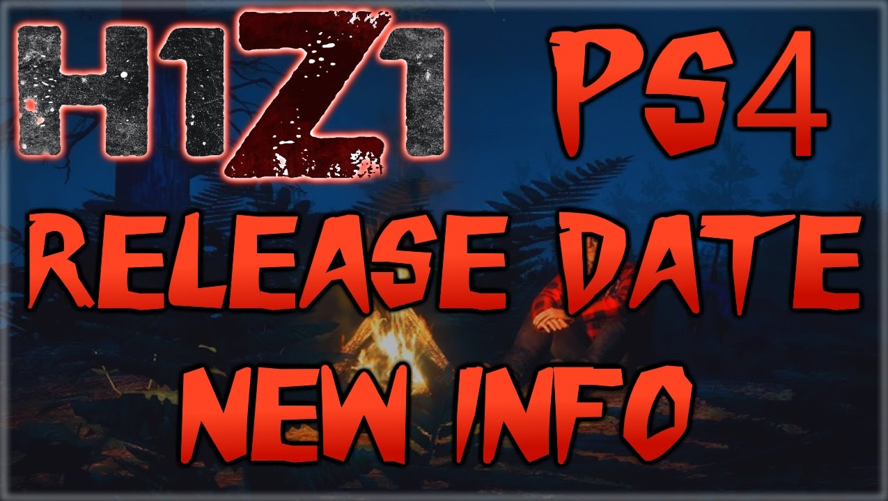 Old h1z1 king of the kill official ps4 xbox one release time youtube - H1z1 king of the kill xbox one ...