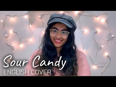Lady Gaga, BLACKPINK – SOUR CANDY | English Cover
