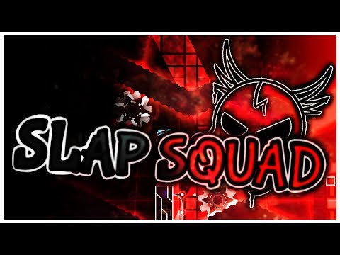 "Slap Squad (Epic Easy Demon) by DanZmeN — ""Geometry Dash"""