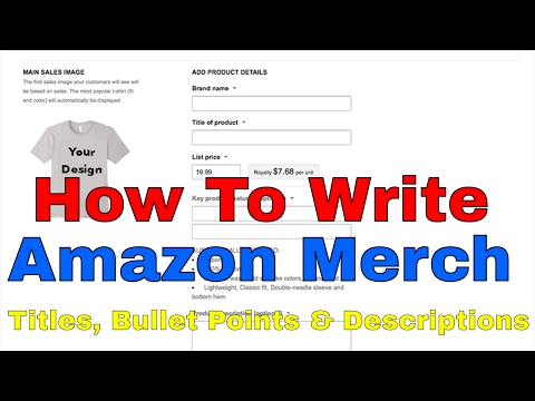 Amazon Merch Listings How to Write Your Titles, Bullet Points and Product Description
