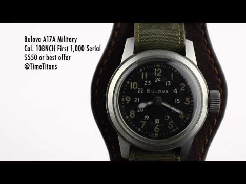 Bulova A17A Military Issue Hacking Cal. 10BNCH Serial number in first 1000