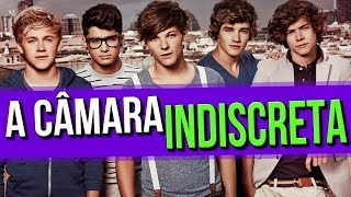 A Câmara Indiscreta com One Direction