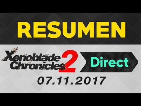 RESUMEN SIN SPOILERS XENOBLADE CHRONICLES 2 DIRECT   DLC EN XENOBLADE?! MYTHRA!!   NINTENDO SWITCH
