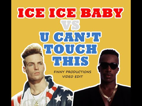 Vanilla Ice vs  MC Hammer  Ice Ice Ba vs  U Cant Touch This Finny Productions  Edit